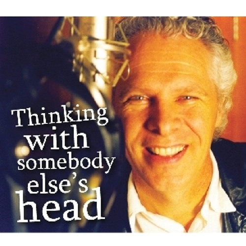 New Thinking: Thinking With Somebody Else's Head