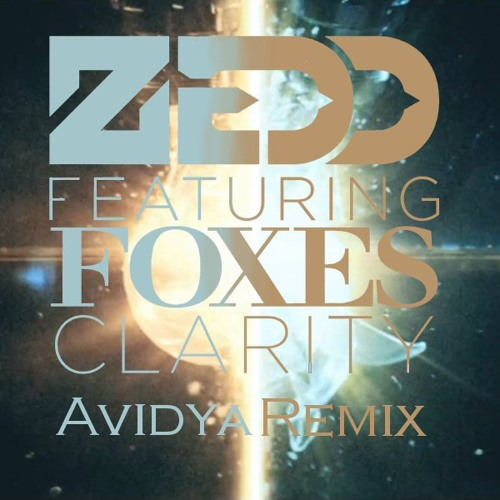 Zedd Ft. Foxes - Clarity (Avidya Remix) **Click the Buy Link to Vote**
