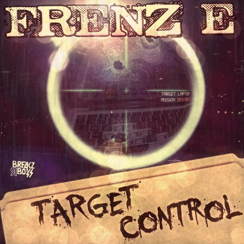 Frenz E - Target Control (Chaos Theory Remix) OUT NOW on Breakz R Boss Records