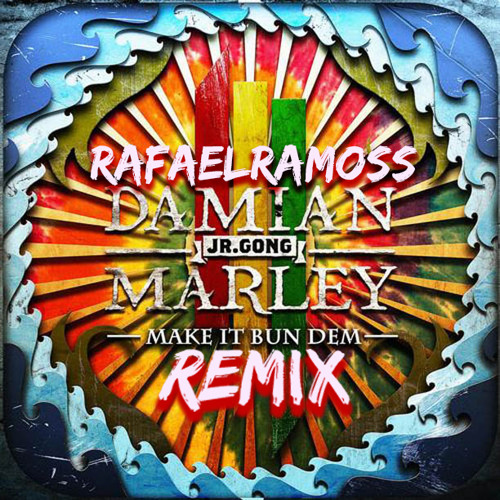 Skrillex Ft Damian Marley - Make It Bun Dem (RafaelRamoss Remix)
