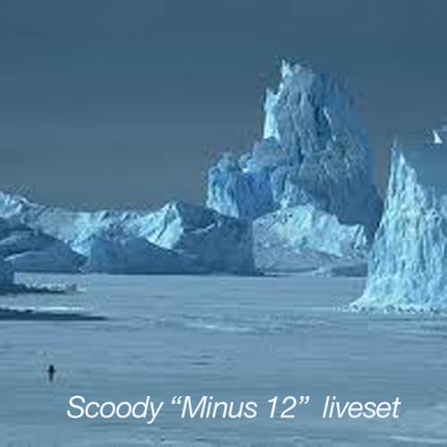 Scoody MINUS 12 liveset