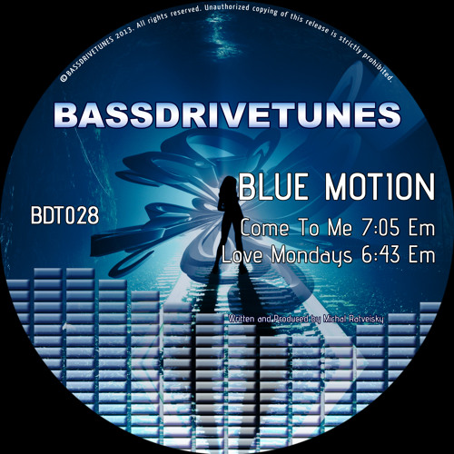 Blue Motion - Come To Me - preview [BDT028a]