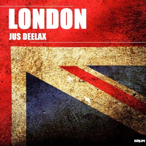 Jus Deelax - London (Original mix)