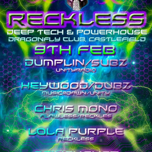 !!RECKLESS!! 9th feb @dragonfly!! free download!!