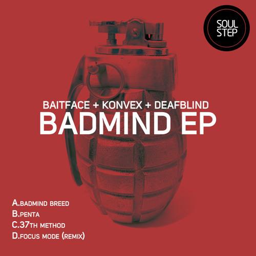 Baitface, Deafblind & Konvex - Badmind Breed (Feb 4th)