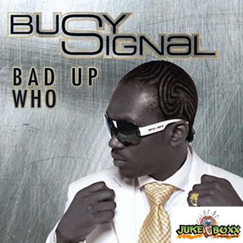 Busy Signal-Bad Up Who