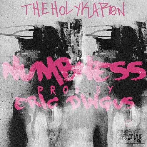Numbness - The Holy Karon