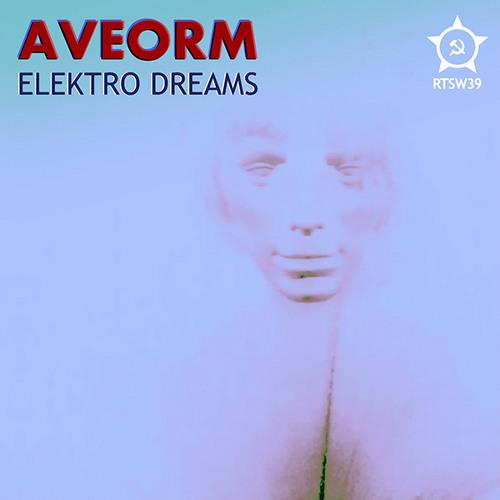 RTSW39: Aveorm - Elektro Dreams