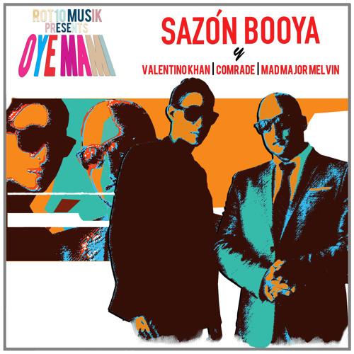 Sazon Booya Ft Valentino Khan & DJ Comrade - Un Aplaudo De Mano