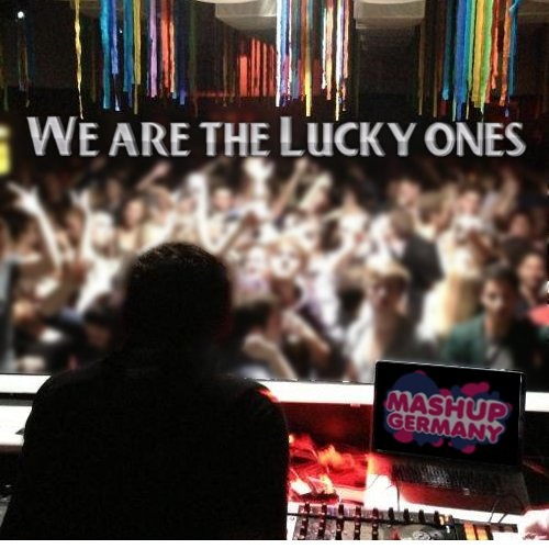 Mashup-Germany - We are the Lucky Ones