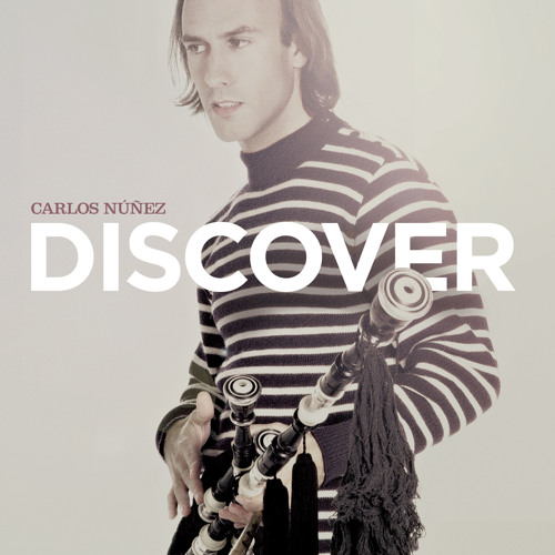 Viva La Quinta Brigada  - Carlos Núñez with Liam O'Maonlai taken from Discover