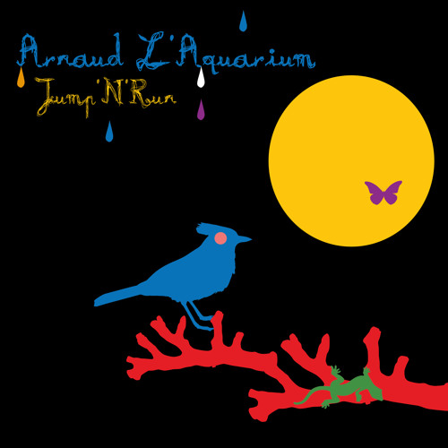 "Arnaud L'Aquarium ""Jump'n'Run"" (Original Mix)"