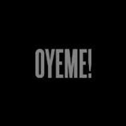 O Y E M E  -  EL ESTRE KVE- 2013  - Producción BABUINO LAB