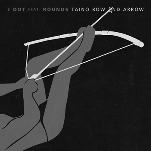 Taino Bow & Arrow ft. Rounds (Produced by Rounds)