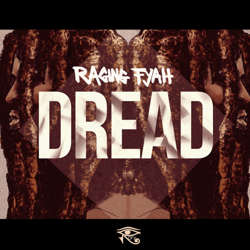 Raging Fyah - Dread [2013]