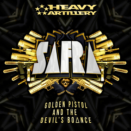 01 - Safra - Golden Pistol and The Devil's Bounce (out now!)
