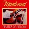 MANTOVANI MASTER OF MELODY RECORD 1
