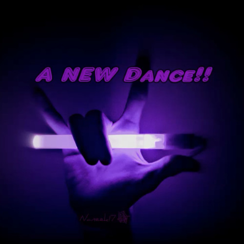 A NEW Dance!! (remastered) - Naneek17