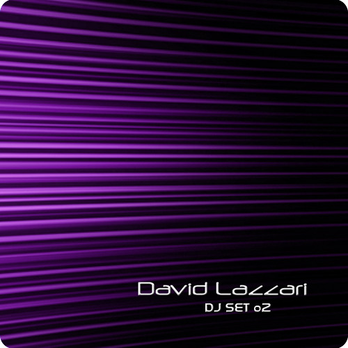 David Lazzari o2 (DJ Set) - Download ♫♫♫