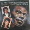 JOHNNY MATHIS AND  NATALIE COLE UNFORGETABLE A Music Tribute to Nat King Cole CBS 1--42