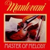 MANTOVANI MASTER OF MELODY RECORD 2