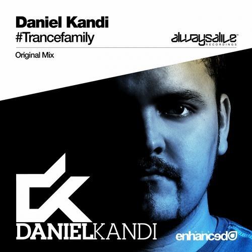 Daniel Kandi - Trancefamily (Original Mix)