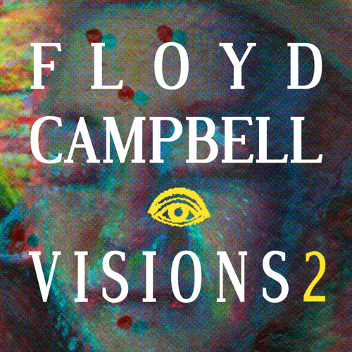 Floyd Campbell - VISIONS2