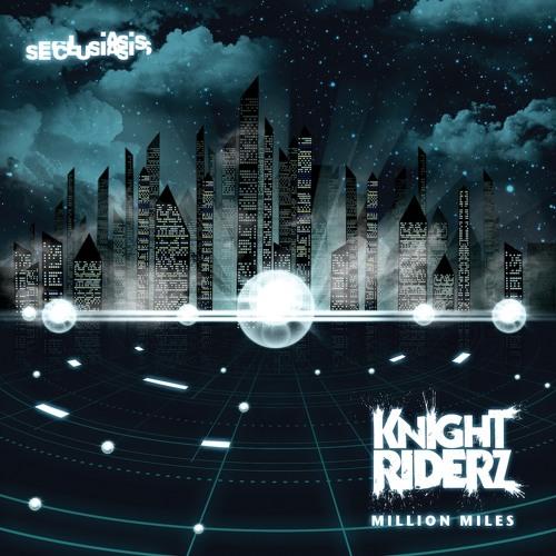 """Knight Riderz """"Million Miles"""" (Warsnare Remix) clip"""