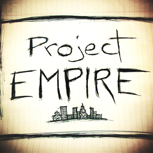 Project Empire - The Love You Save