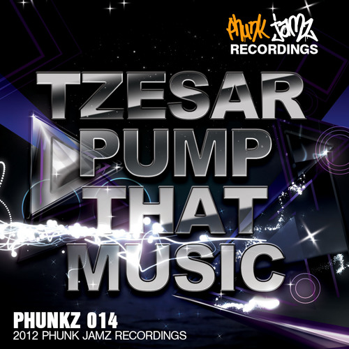 TZESAR - Pump that Music (Original Mix)