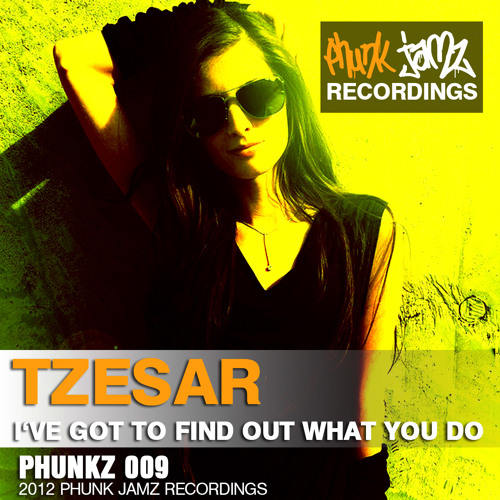 TZESAR - I've Got to Find Out What You Do (Original Mix)