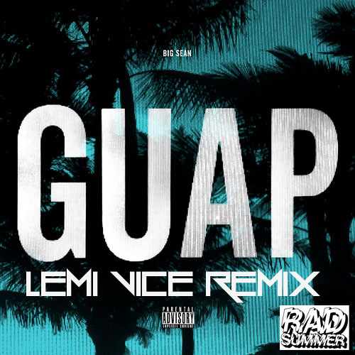 TRAP | Big Sean - Guap (Lemi Vice Remix)