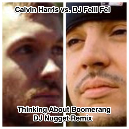 DJ Nugget - Thinking About Boomerang (DJ Nugget Remix + 65-130 Transition-Dirty-Acap Out)