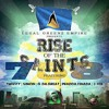 Legal Greenz Empire Presents:  Rise of the saints