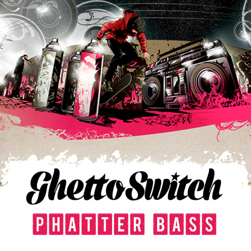 GhettoSwitch - Phatter Bass (FREE DOWNLOAD)