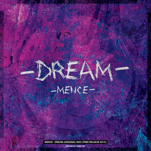 Mence- Dream (Original Mix)