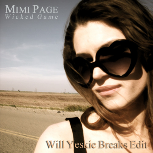 Mimi Page_Wicked Game_Will Yeskie breaks edit