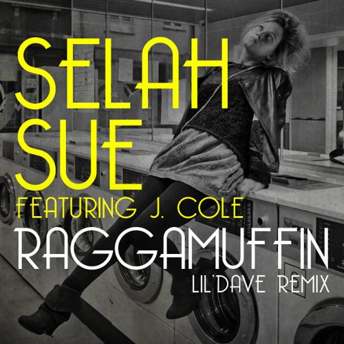 Selah Sue feat J. Cole - Raggamuffin (lil'dave remix)