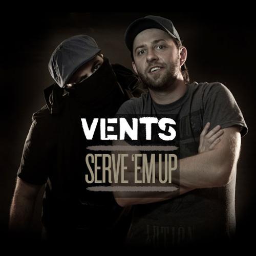 Vents - Serve 'Em Up