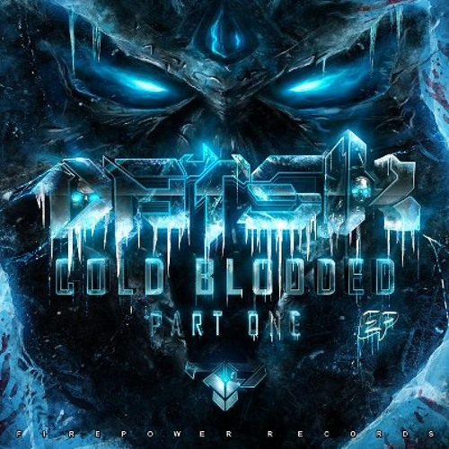 1. Datsik - Cold Blooded