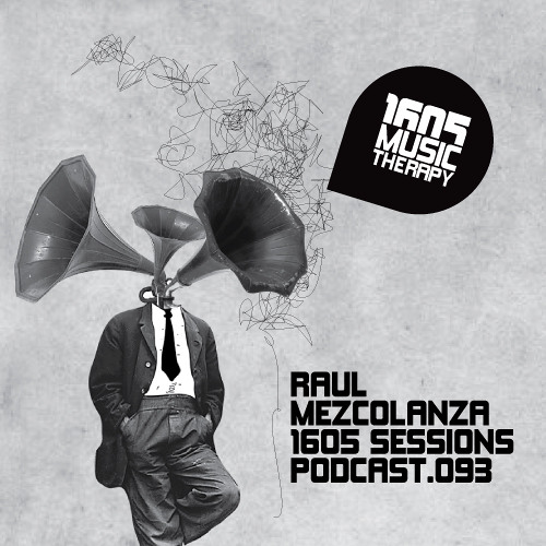 1605 Podcast 093 with Raul Mezcolanza