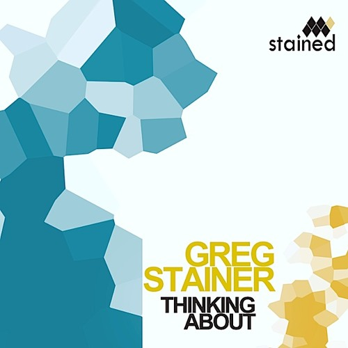 Greg Stainer - Thinking About [soundcloud preview]