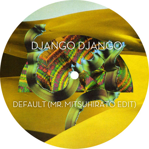 Django Django - Default (Mr Mitsuhirato Edit) FREE DOWNLOAD