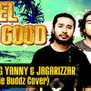 I FEEL SO GOOD(Collie Buddz cover) YUNG YANNY feat JAGARIZZAR(Free Download)