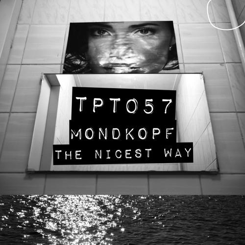 Mondkopf - The Nicest Way (Perc Trax)