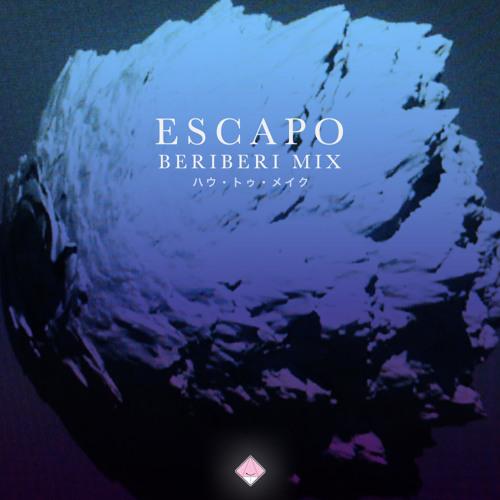 Escapo - Beri Beri Mix - ハウ・トゥ・メイク - 2013