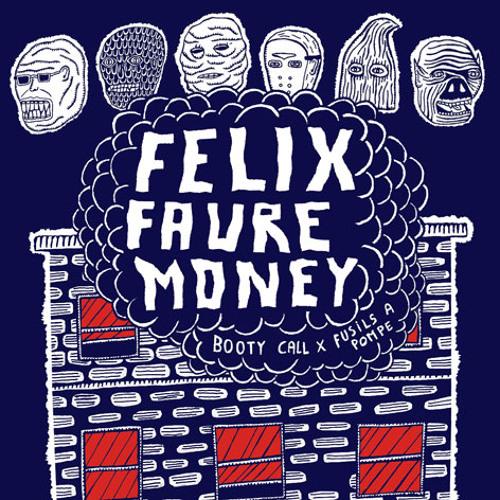 Fusils à Pompe x Booty Call Records - Felix Faure Money [FREE LP]