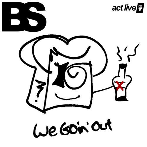 We Goin' Out (prod. Good Goose) - www.ACTLIVEMUSIC.com