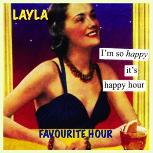 Favourite Hour - LAYLA - produced by Dazastah