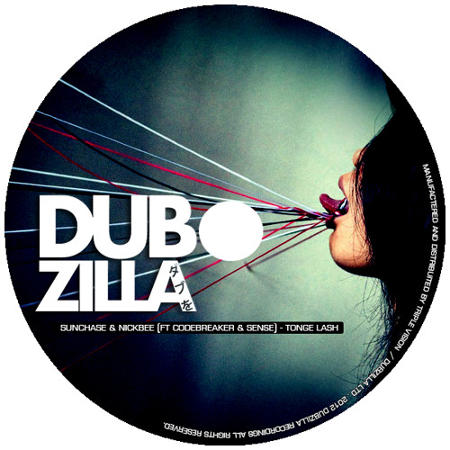 Dubzilla Recordings - DZ010 - Sunchase & Nickbee - Ft Codebreaker & Sense -Tongue Lash